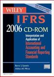 Wiley IFRS 2006 : Interpretation and Application for International Financial Reporting Standards, Epstein, Barry J. and Mirza, Abbas Ali, 0471726907
