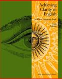 Achieving Clarity in English : A Whole-Language Book, Macgowan-Gilhooly, Adele, 0757556906