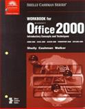 Microsoft Office 2000 : Introductory Concepts and Techniques, Shelly, Gary B. and Cashman, Thomas J., 0789546906