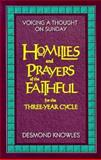 Voicing a Thought on Sunday : Homilies and Prayer of the Faithful for the Three Year Cycle, Knowles, Desmond, 0896226905