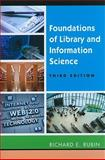Foundations of Library and Information Science, Rubin, Richard, 1555706908