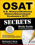 OSAT U. S. History/Oklahoma History/Government/Economics (017) Secrets Study Guide : CEOE Exam Review for the Certification Examinations for Oklahoma Educators / Oklahoma Subject Area Tests, CEOE Exam Secrets Test Prep Team, 161403690X
