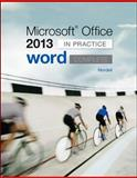 Microsoft Office Word 2013 Complete: in Practice, Nordell, Randy, 0077486900