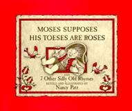 Moses Supposes His Toeses Are Roses 9780152556907
