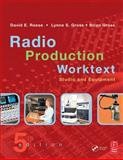 Radio Production Worktext : Studio and Equipment, Gross, Brian and Gross, Lynne S., 0240806905