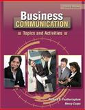 Business Communication : Topics and Activities, Featheringham, Richard D. and Csapo, Nancy, 0757546900