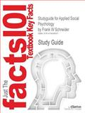 Studyguide for Applied Social Psychology by Frank W Schneider, Isbn 9781412976381, Cram101 Textbook Reviews and Frank W Schneider, 1478406909
