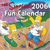 The Simpsons 2006 Fun Calendar, Matt Groening, 0060786906