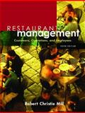 Restaurant Management : Customers, Operations, and Employees, Mill, Robert Christie, 0131136909