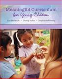 Meaningful Curriculum for Young Children, Moravcik, Eva and Nolte, Sherry, 0135026903