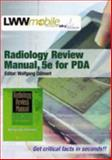 Radiology Review Manual for Pda : Powered by Skyscape, Inc, Dähnert, Wolfgang F., 0781746906