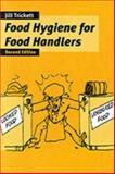 Food Hygiene for Food Handlers, Trickett, Jilll, 1861526903