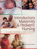 Introductory Maternity and Pediatric Nursing : Basis of Human Movement in Health and Disease, Denham, N. Jayne and Klossner, N. Jayne, 0781736900