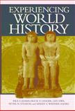 Experiencing World History, Adams, Paul Vauthier and Langer, Erick Detlef, 0814706908