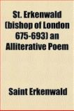 St Erkenwald an Alliterative Poem, Erkenwald, Saint, 1151826901