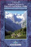 Walking in Italy's Stelvio National Park, Gillian Price, 1852846909