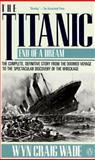 The Titanic, Wyn C. Wade, 0140166912
