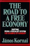 The Road to a Free Economy 9780393306910