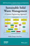Sustainable Solid Waste Management : A Systems Engineering Approach, Chang, 1118456912