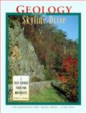Geology along Skyline Drive, Robert Badger, 1560446919