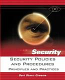 Security Policies and Procedures : Principles and Practices, Greene, Sari Stern, 0131866915