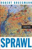 Sprawl, Robert Bruegmann, 0226076911