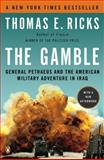 The Gamble, Thomas E. Ricks, 0143116916