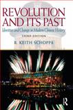 Revolution and Its Past : Identities and Change in Modern Chinese History, Schoppa, R. Keith, 0205726917