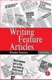 Writing Feature Articles, Hennessy, Brendan, 0240516915