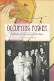 Occupying Power : Sex Workers and Servicemen in Postwar Japan, Kovner, Sarah, 0804776911