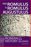 From Romulus to Romulus Augustulus, Williams, Rose and Tunberg , Terance, 0865166919