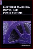 Electrical Machines, Drives and Power Systems, Theodore Wildi, 0131776916