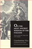 On the Most Ancient Wisdom of the Italians, Vico, Giambattista, 0300136919