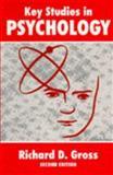 Key Studies in Psychology, Richard D. Gross, 0340596910