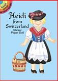 Heidi from Switzerland Sticker Paper Doll, Yuko Green, 0486436918