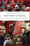 The Strange Demise of British Canada : The Liberals and Canadian Nationalism, 1964-68, Champion, C. P., 0773536914