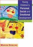 Young Children's Personal, Social and Emotional Development, Dowling, Marion, 1412906911