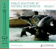Public Sculpture of Historic Westminster, Ward-Jackson, Philip, 184631691X