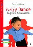 Write Dance, Oussoren, Ragnhild A. and Voors, Ragnhild Oussoren, 1848606915