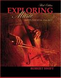 Exploring Music Supplemental Packet, Swift, Robert, 0757546919