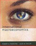 International Macroeconomics, Feenstra, Robert C. and Taylor, Alan M., 1429206918