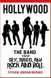 Hollywood the Band, Steven Jordan Brooks, 1477276912