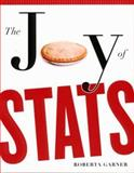 The Joy of Stats : A Very Short Guide to Introductory Statistics in the Social Sciences, Garner, Roberta, 155111691X