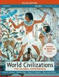 World Civilizations : The Global Experience, Stearns, Peter N. and Gilbert, Marc J., 0205556914