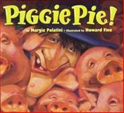 Piggie Pie!, Margie Palatini, 0395716918