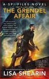 The Grendel Affair, Lisa Shearin, 0425266915