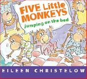 Five Little Monkeys Jumping on the Bed, Eileen Christelow, 0547896913