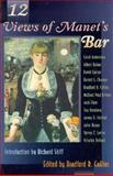 Twelve Views of Manet's Bar, , 0691036918