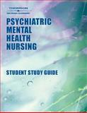 Student Guide to Accompany Psychiatric Mental Health Nursing, 2nd Edition, Noreen Cavan Frisch, Lawrence E. Frisch, Griffin, Ruth A. and Frisch, Noreen Cavan, 0766826910