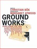 Ground Works, Christian Bök, 0887846912
